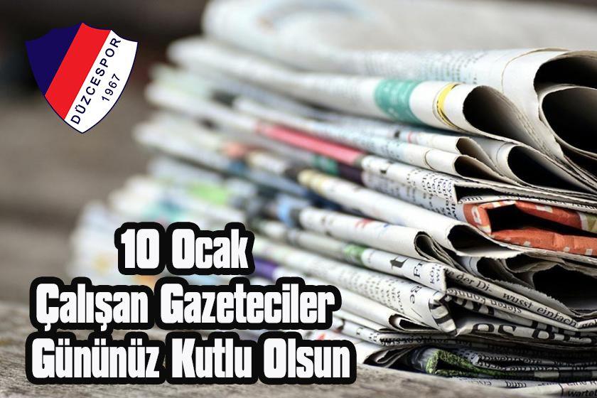 10 Ocak Çalışan Gazeteciler Gününüz Kutlu Olsun