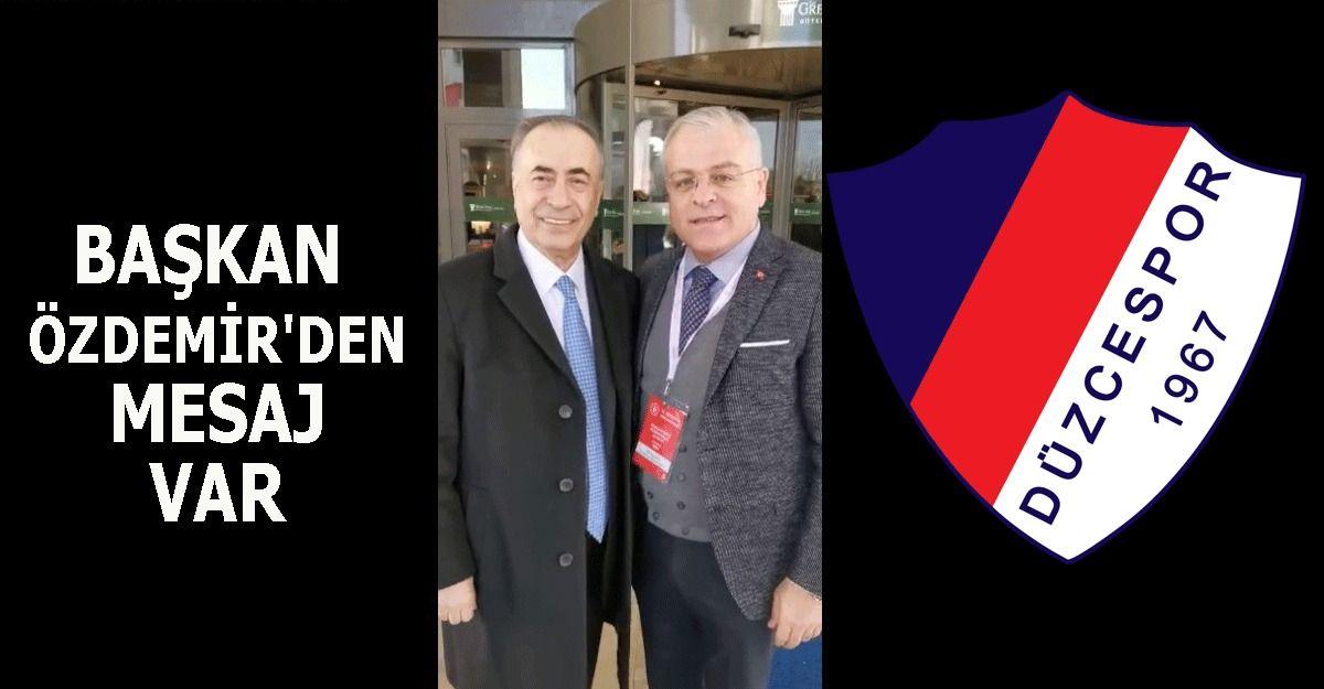 Başkan Cengiz'den Düzcespor'a Mesaj Var